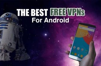 These are the best VPN Free Android in 2019, period!