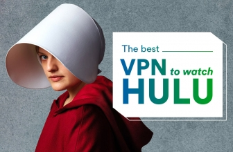 Here Are The 5 Best VPN's for Watching Hulu
