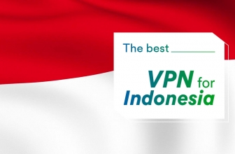 What is the best VPN for Indonesia in 2021?