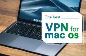 Best VPN for Mac 2020: Our Top Picks to Protect Your Privacy
