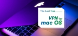 5 of the Best Free VPN for Mac OS in 2020