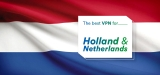 Browse Privately using Holland / Netherlands VPN