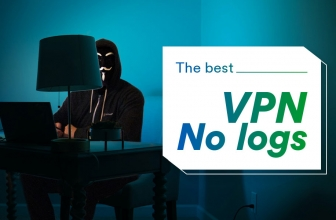 The Best VPN No Logs to Stay Anonymous in 2020