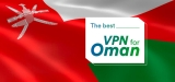 Prevent Cyber Attacks Using the Best VPN for Oman