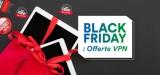 Black Friday e Cyber Monday: Le migliori offerte VPN