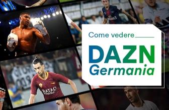 Come accedere a DAZN tedesco in Italia