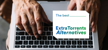 10 Great Alternatives to ExtraTorrents that Actually Work in 2021
