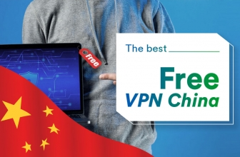 What Is the Best Free VPN for China in 2020?