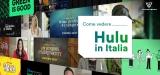 Come vedere Hulu Italia con una VPN