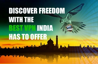 Discover Freedom with the Best VPN India Has to Offer