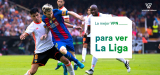 Cómo ver la Liga Española en vivo en línea desde cualquier lugar | Guía 2021