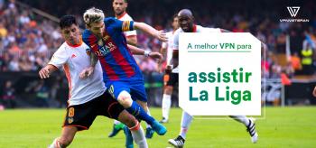 Como assistir La Liga ao vivo 2021