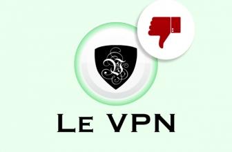 Le VPN : Pas vraiment recommandé