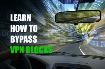 Learn How to Bypass VPN Blocks