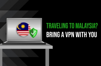 Unblock Website Malaysia Easily With Our Top VPNs