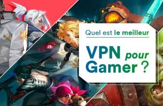 Les meilleurs VPN gamer, notre classement