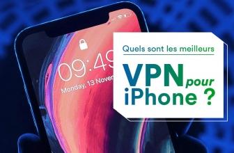 Notre classement des meilleur VPN iPhone 2020