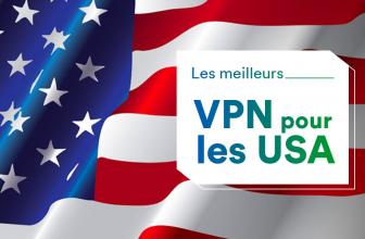 Quel VPN américain choisir en 2021 ?