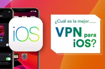 ¿Cuál es la mejor VPN iOS en 2021?