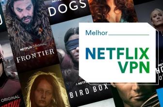 Netflix VPN com a melhor VPN de 2021