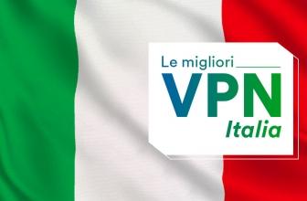 Le migliori VPN per l'Italia: la guida completa 2020