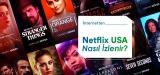 Netflix Amerika içeriği izleme