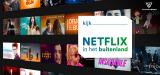 Netflix Nederland vanuit het buitenland kijken streamen met een VPN 2021