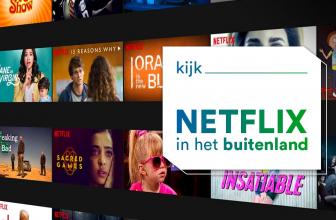 Netflix Nederland in het buitenland kijken met een VPN: zo werkt het