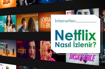 Yurtdışında Netflix Türkiye Nasıl İzlenir