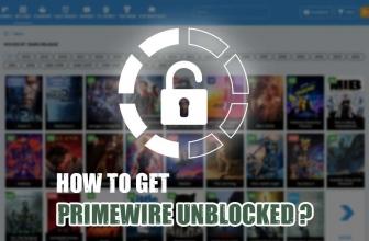 Watch Free Movies Online – Safest Way to Get PrimeWire Unblocked