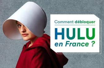 Débloquer Hulu France avec un VPN