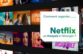Netflix à l'étranger, bien sur que c'est possible !