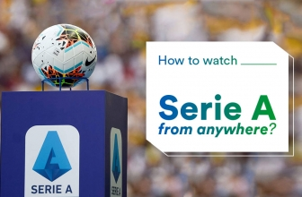 How To Stream Serie A Using a VPN in 2020