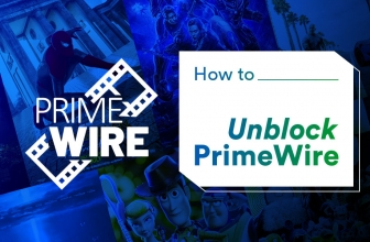 Watch Free Movies Online – Safest Way to Get PrimeWire Unblocked