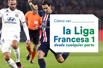 Ver la Ligue 1 francesa desde cualquier lugar.