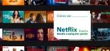 Cómo ver Netflix España desde el extranjero.