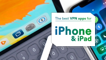 The Best VPN Apps for iPhone and iPad