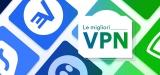 Le migliori VPN 2020: caratteristiche, vantaggi e tariffe