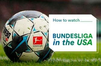 Where To Watch Bundesliga in the USA Using A VPN