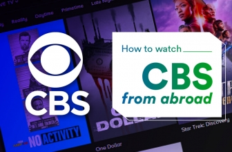 How to Watch CBS Outside of America