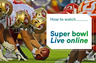 Stream Super Bowl online with a VPN (updated 2021)