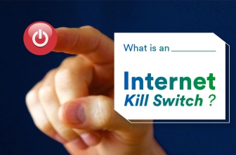 What is an Internet Kill Switch and Why Do You Need One?