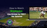 How to Watch Wimbledon Live Stream for FREE?