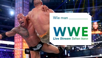 Wie man WWE Live Stream auf Deutsch von überall aus Sehen kann