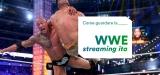 Come vedere gratis lo streaming live WWE da ogni parte del mondo