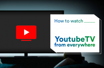 How To Watch Youtube TV Abroad With VPN in 2021