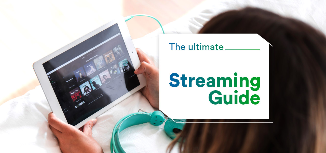 ultimate streaming guide
