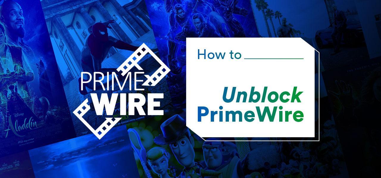 unblock primewire