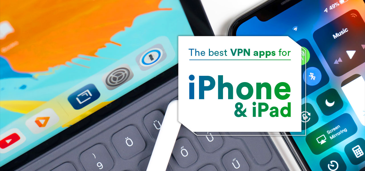 vpn apps iphone ipad