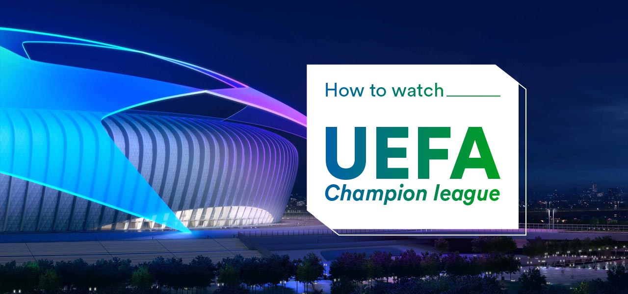 watch champion league online